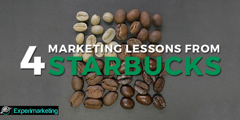 4 Marketing Lessons from Starbucks (That Anyone Can Use)